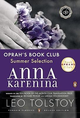 Anna Karenina By Tolstoy, Leo/ Pevear, Richard (TRN)/ Volokhonsky, Larissa (TRN)
