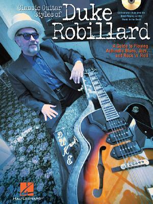 Classic Guitar Styles of Duke Robillard